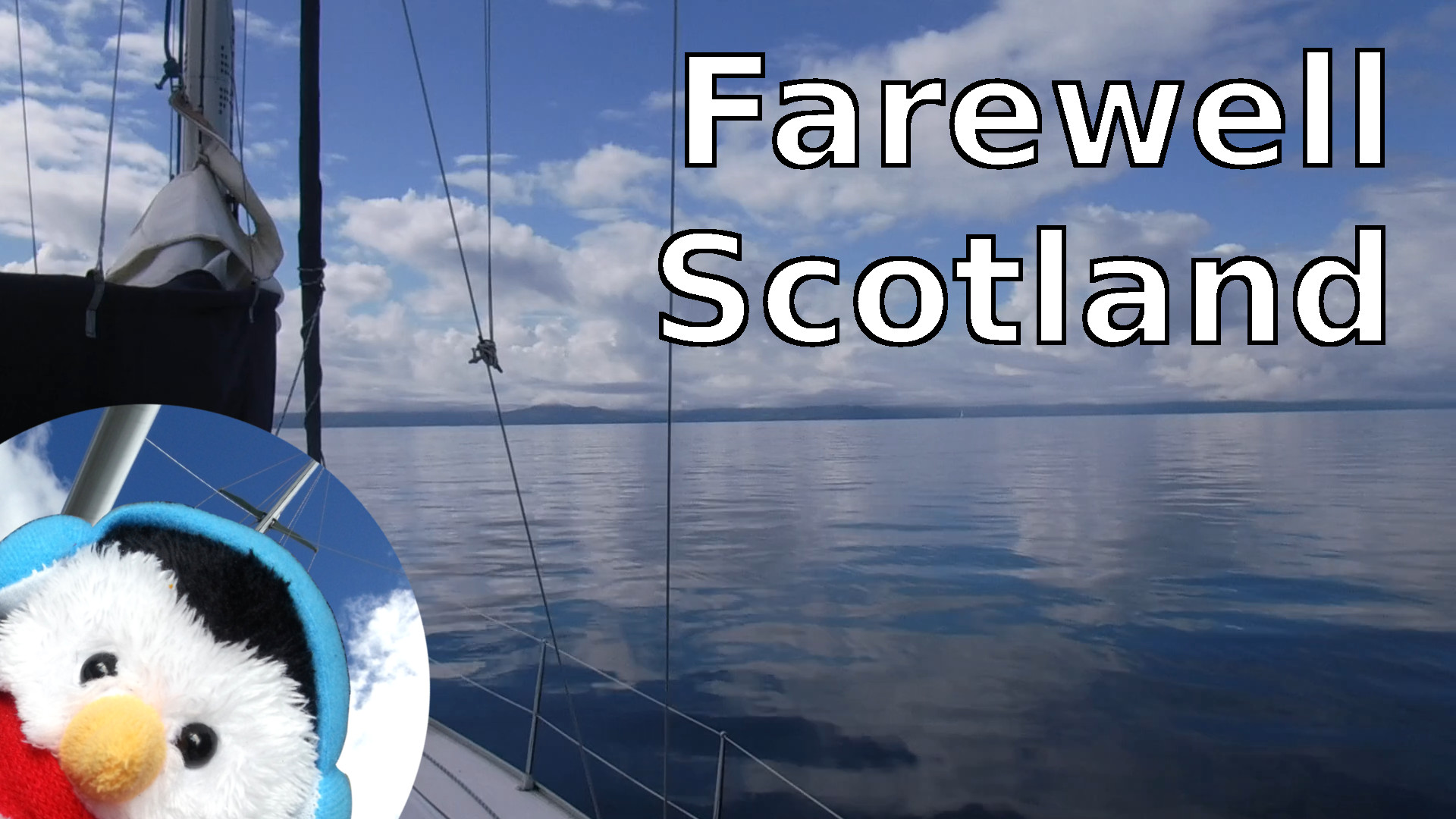 "Watch our ""Farewell Scotland"" video and add comments etc."