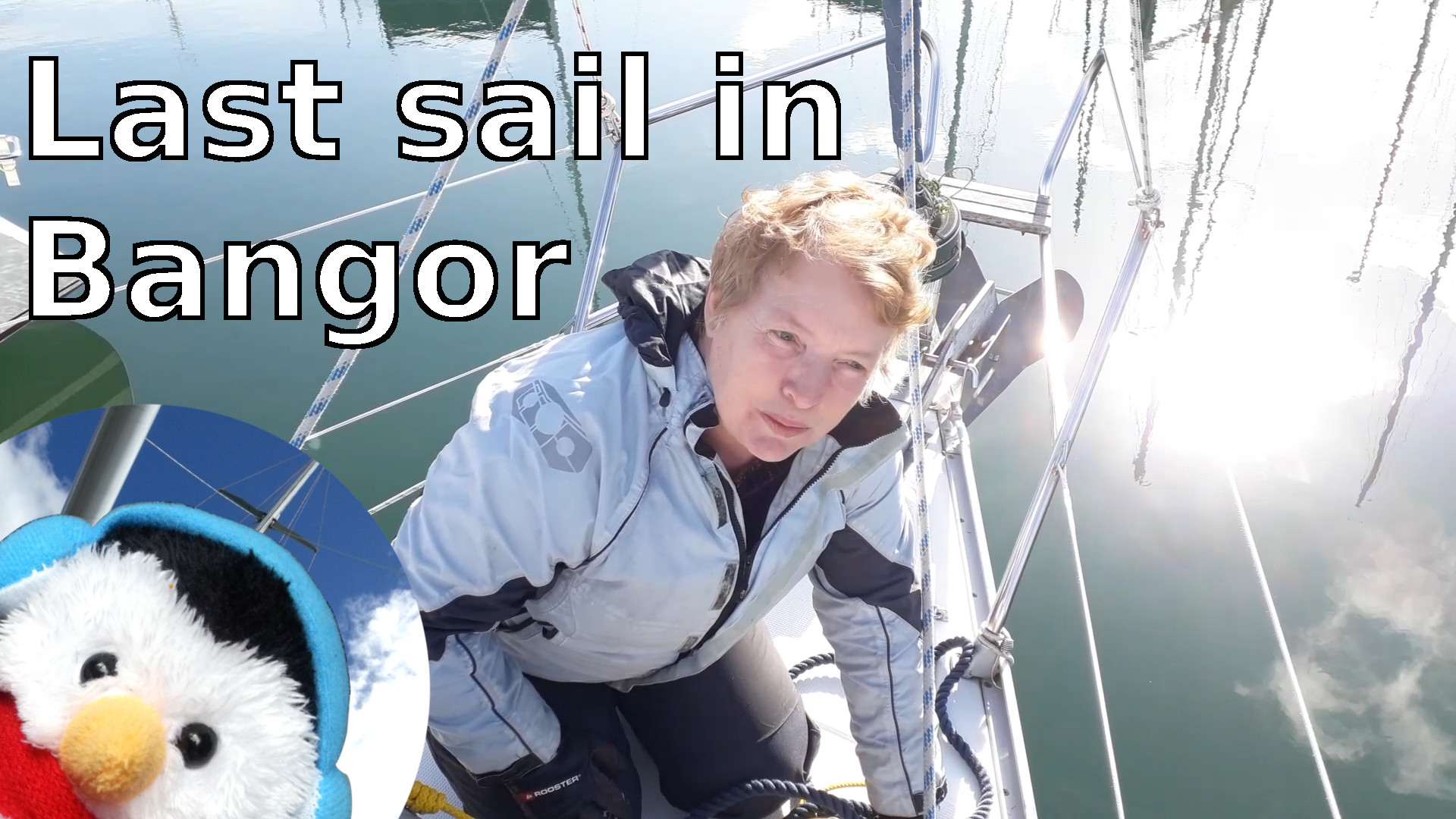"Watch our ""Last Sail in Bangor"" video and add comments etc."