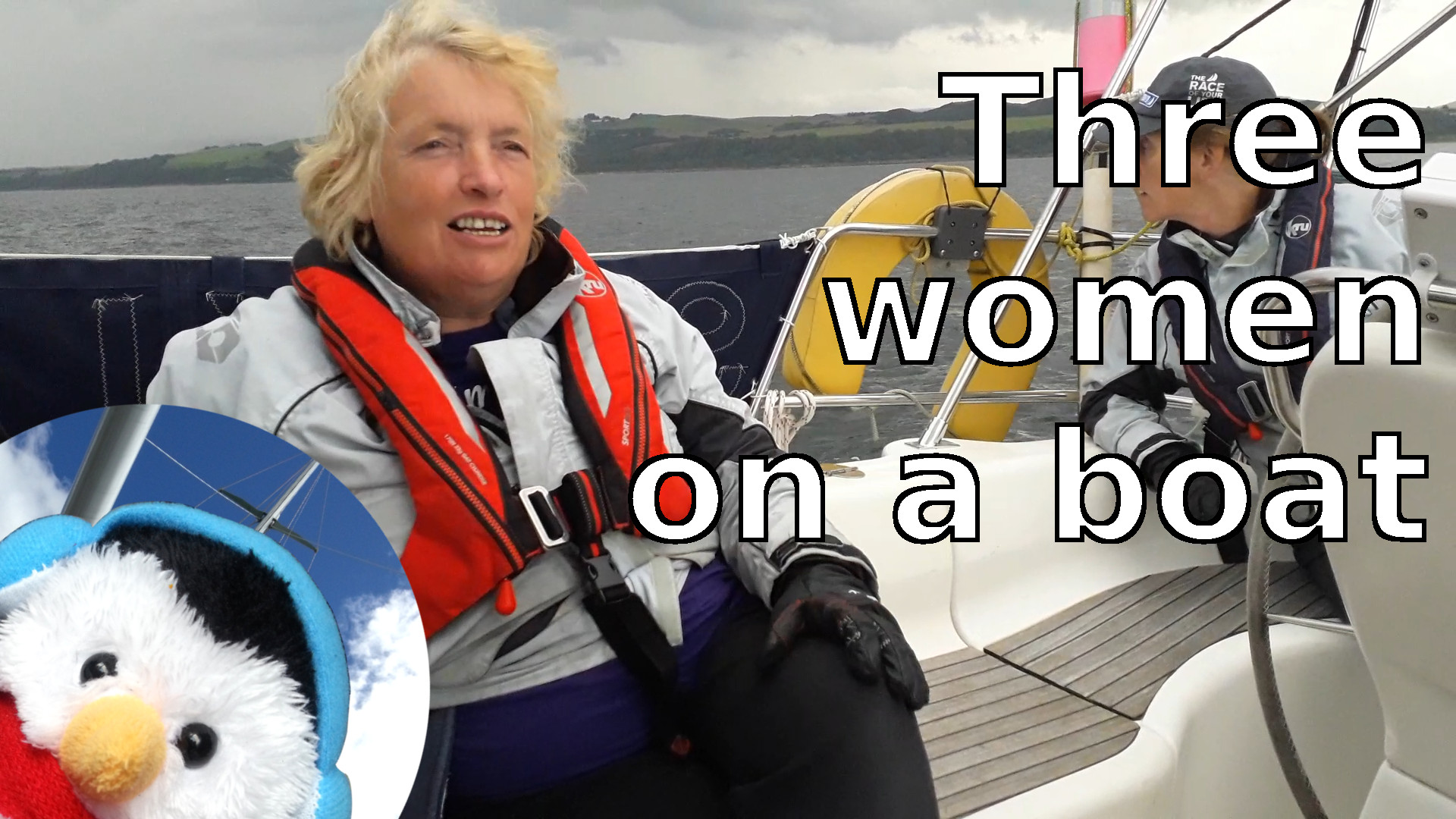 "Watch our ""Three woman on a boat"" and add comments etc."