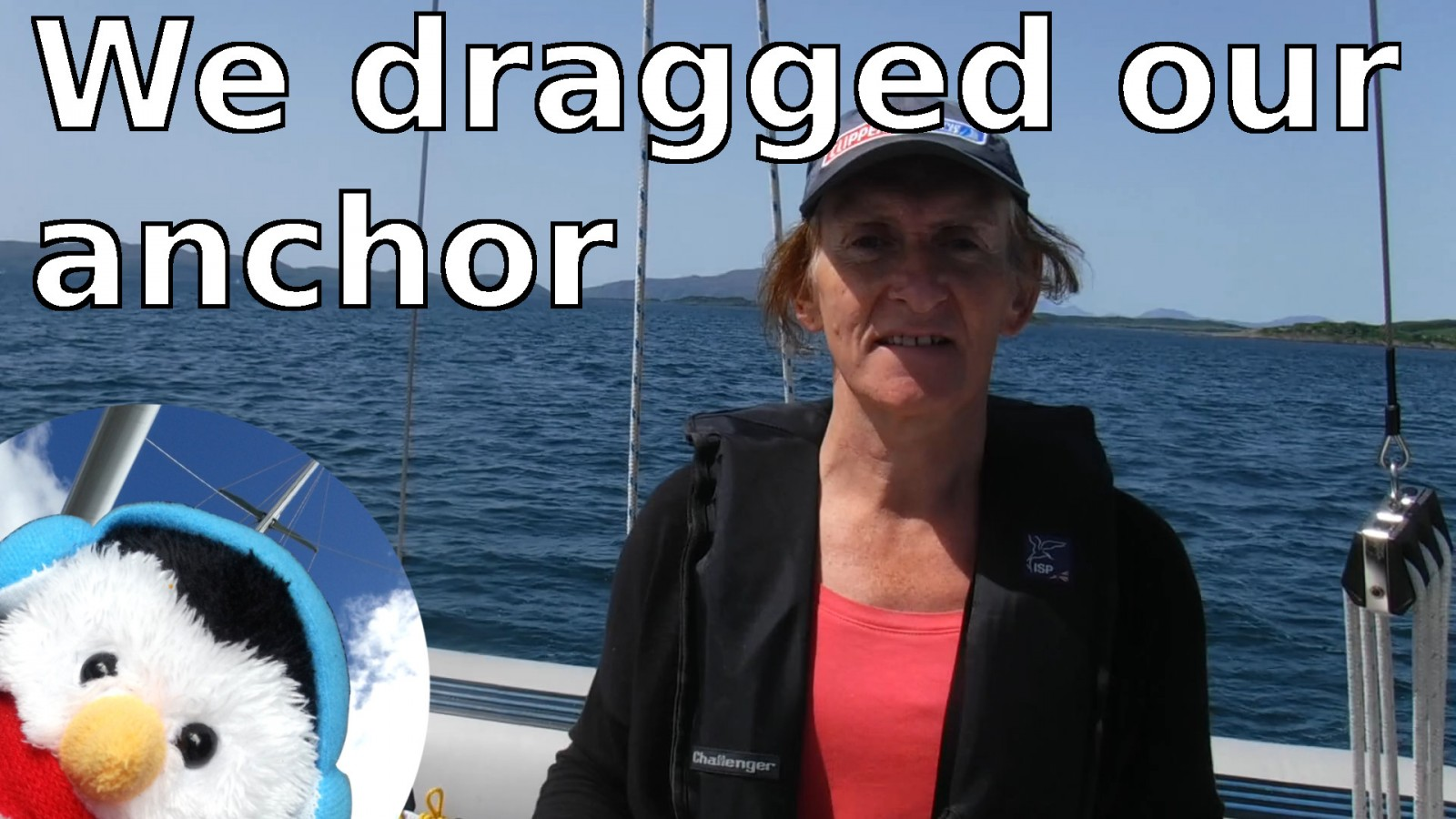 Watch our 'We dragged our anchor' video and add comments ect.