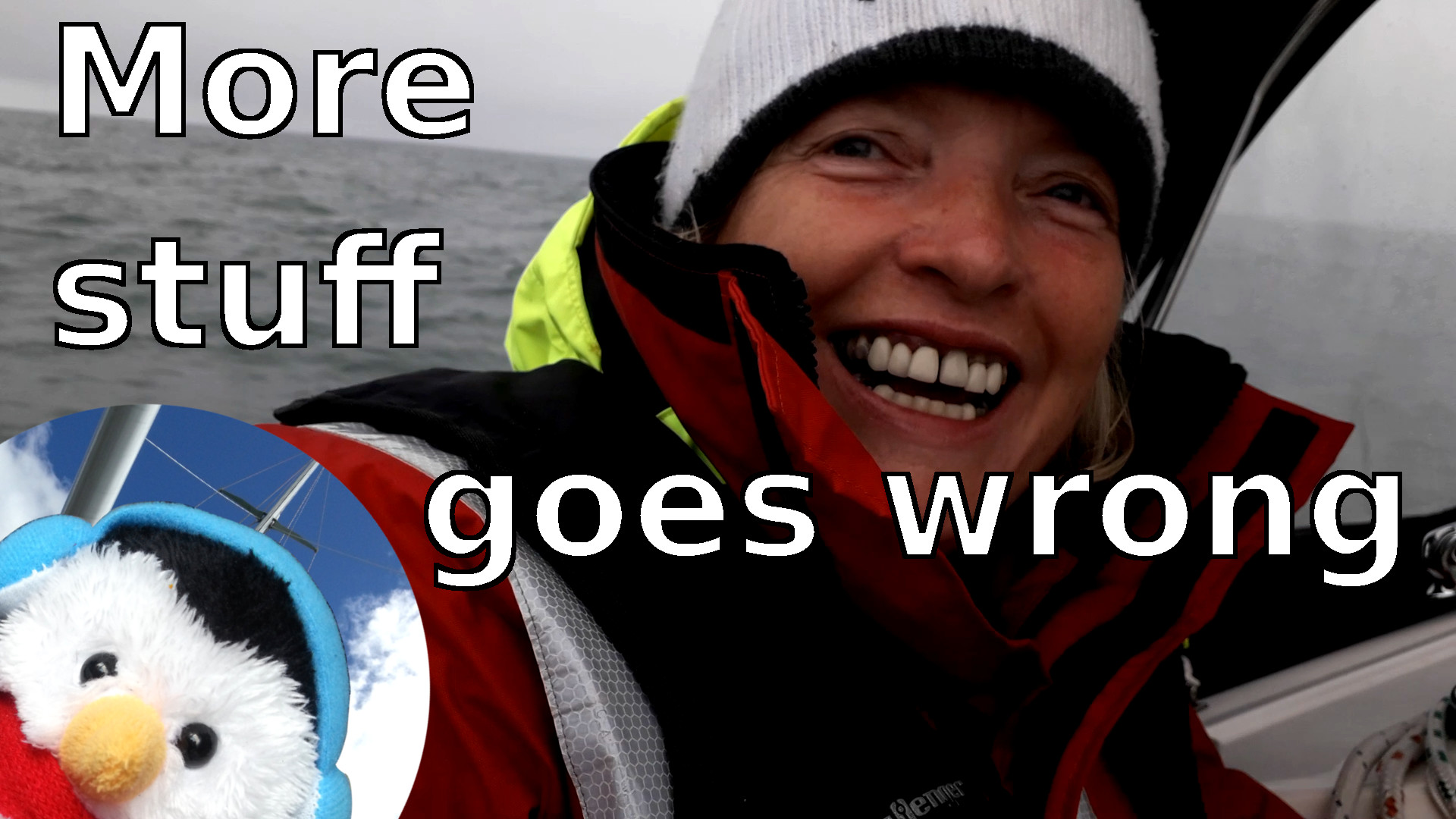 Watch our 'More Stuff goes wrong' video and add comments etc.