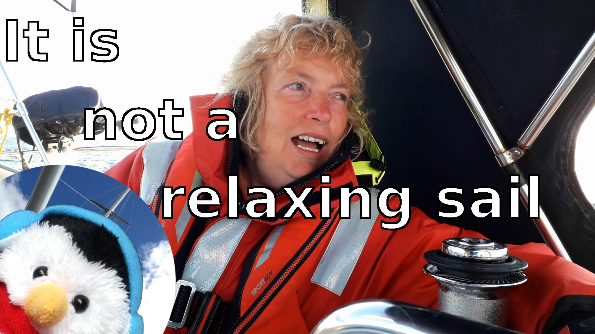 """Watch our """"It is not a relaxing sail"""" video and add comments"""