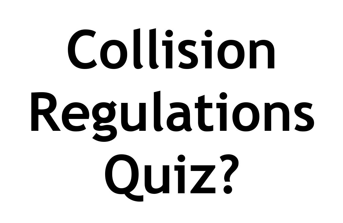 Collision Regulations Quiz Rules 1-19